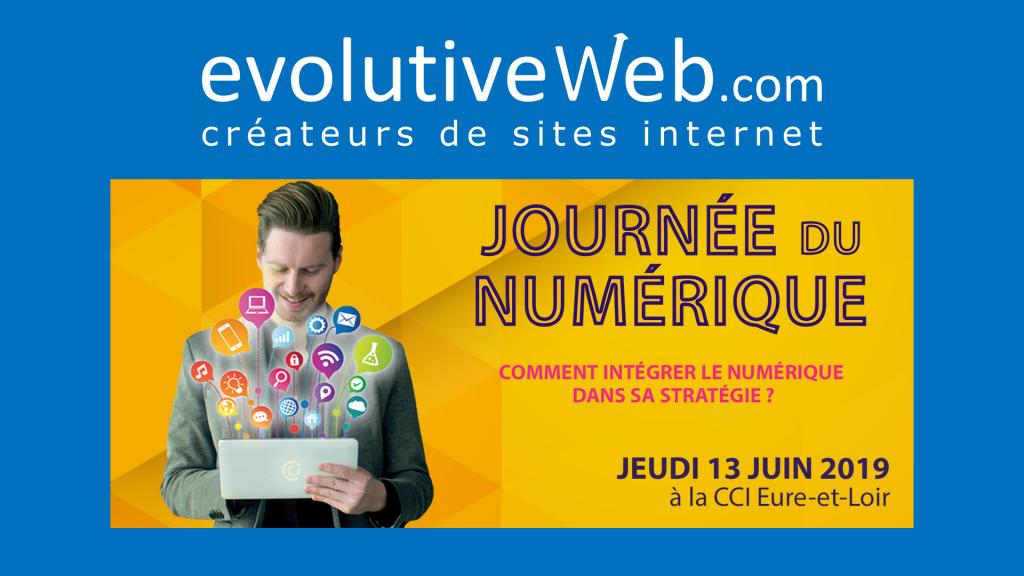 evolutiveWeb.com à la Journée du Numérique 2019 de la CCI d'Eure-et-Loir