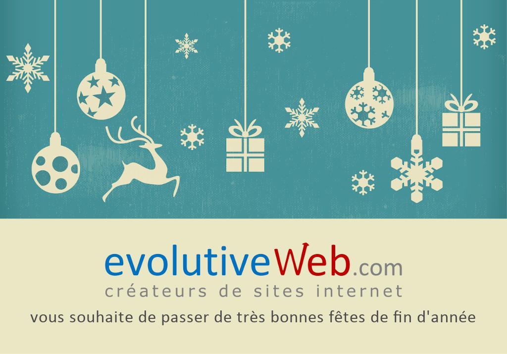 evolutiveWeb.com vous souhaite de passer de très bonnes fêtes de fin d'année