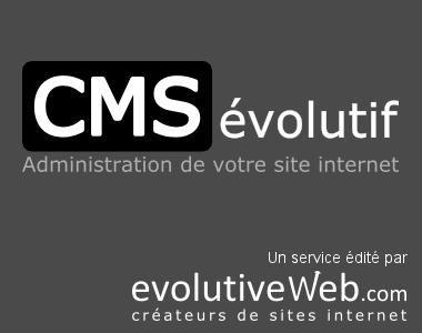 Refonte de notre outil le CMSévolutif pour la gestion de votre site internet