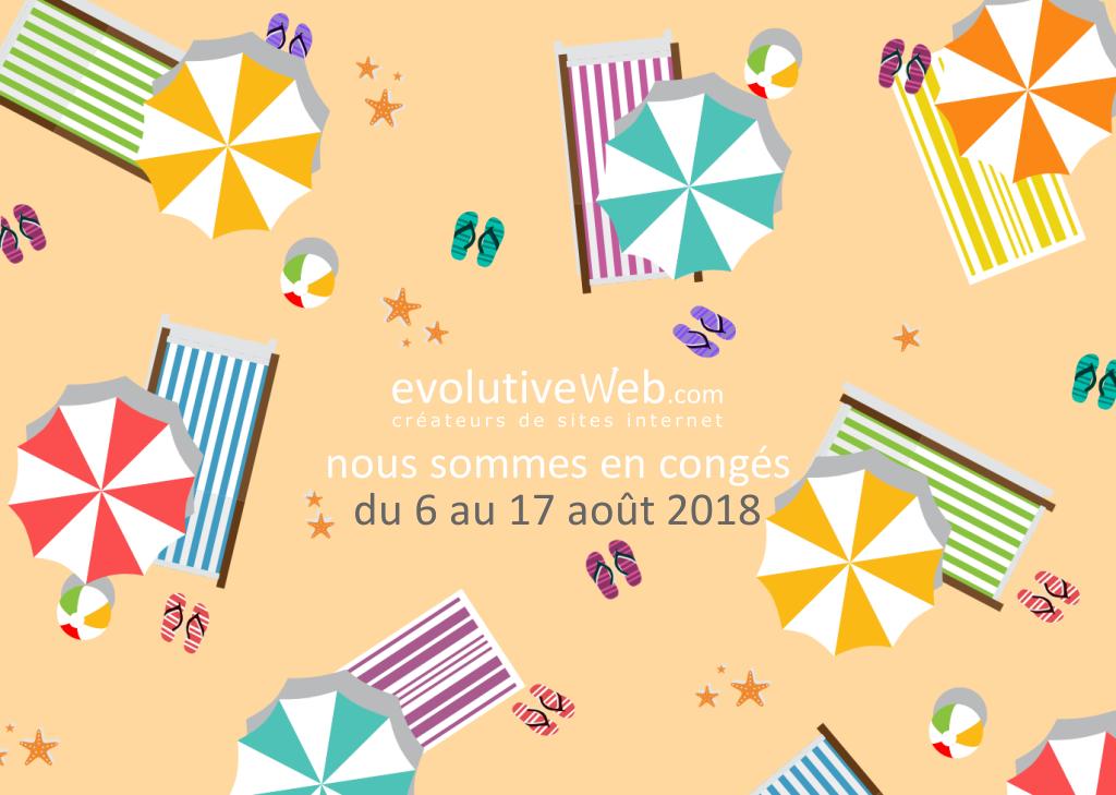 Votre agence web en congés d'été du 6 au 17 août 2018