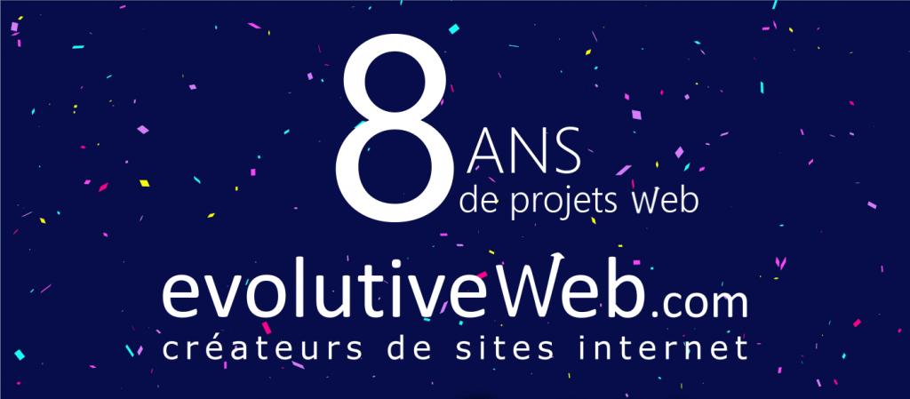 evolutiveWeb.com fête ses 8 ans