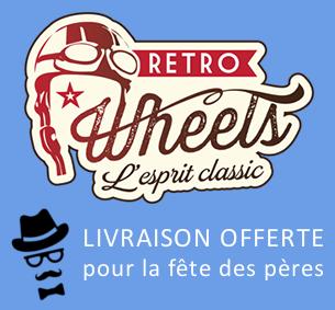 Livraison offerte pour la fête des pères chez Retro Wheels