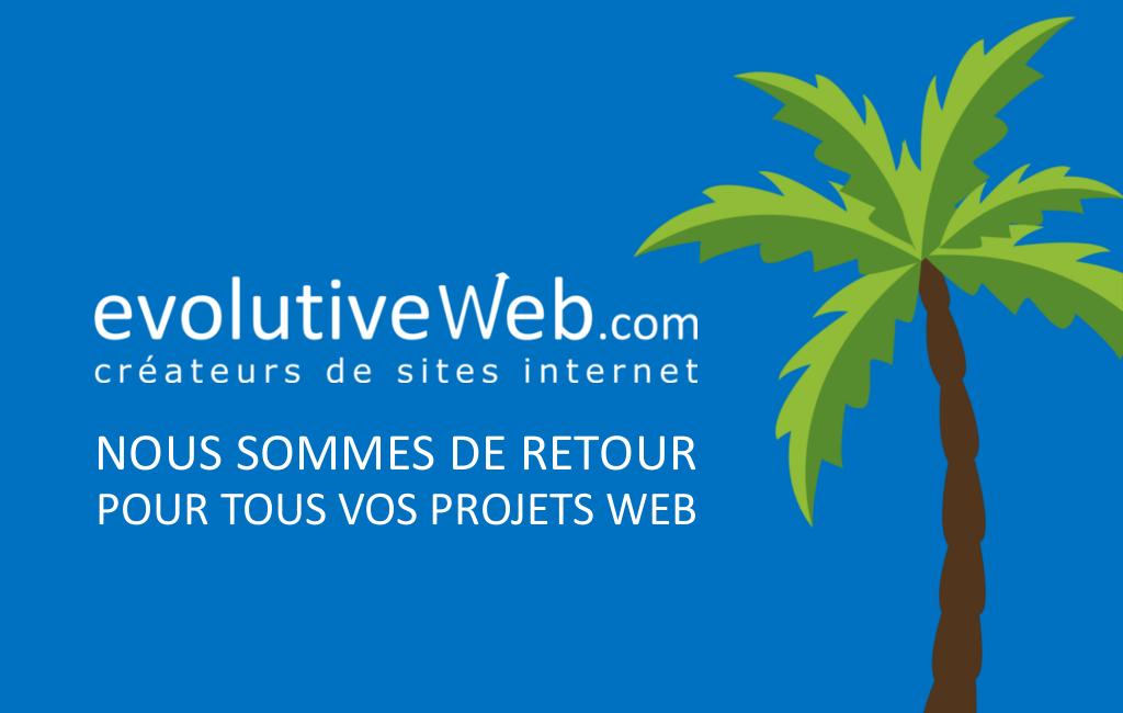 Nous sommes de retour pour vous accompagner dans vos projets web
