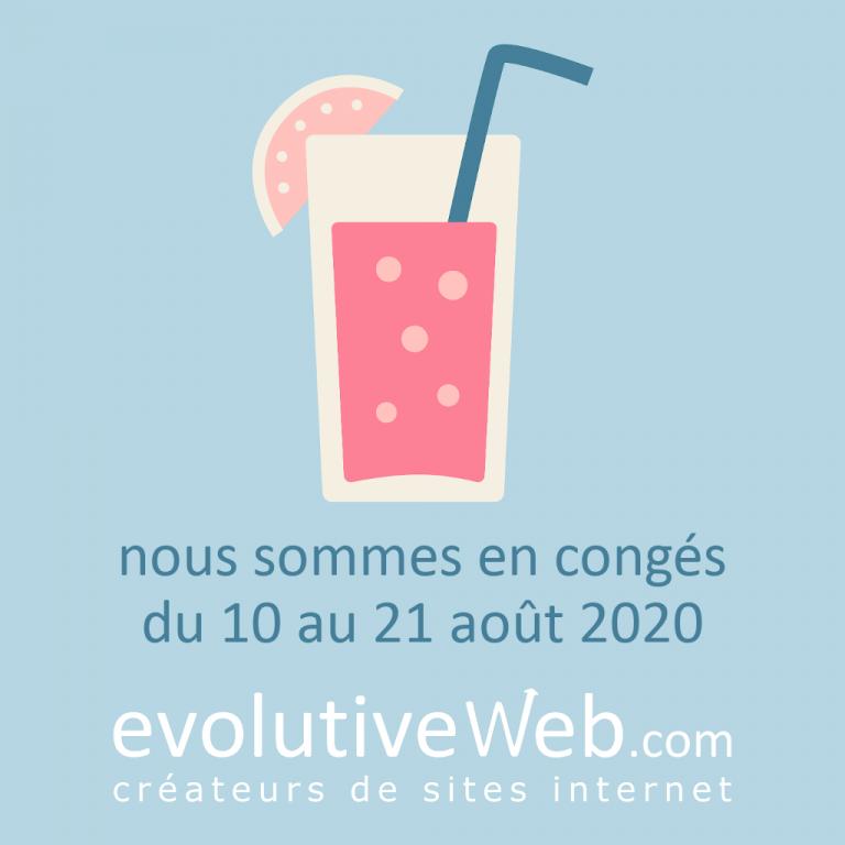 evolutiveWeb.com est en congés d'été du 10 au 21 août 2020