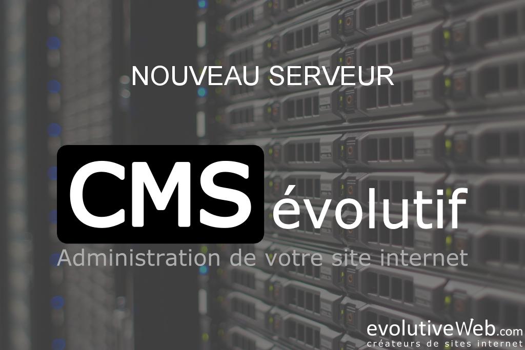 Nouveau serveur pour notre CMSévolutif