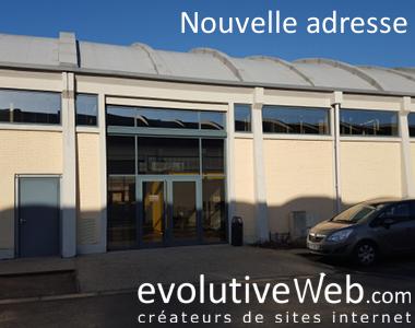 Nouvelle adresse pour votre agence web evolutiveWeb.com
