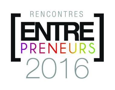 Les Rencontres [Entre-preneurs] 2016 de la CCI d'Eure-et-Loir à Chartres